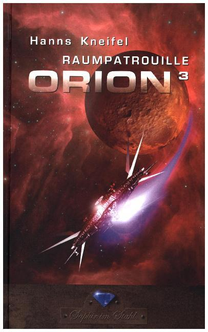 Raumpatrouille Orion 3. Band als Buch