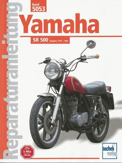 Yamaha SR 500 ab 1979 bis 1983 als Buch