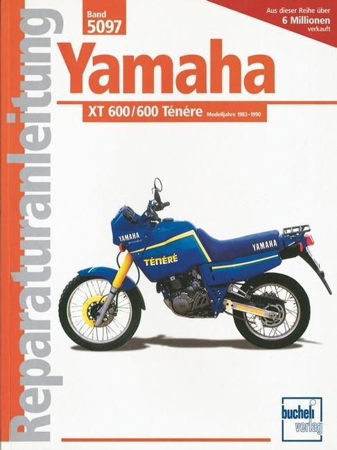 Yamaha XT 600 Tenere / XT 600 ab Baujahr 1983 als Buch