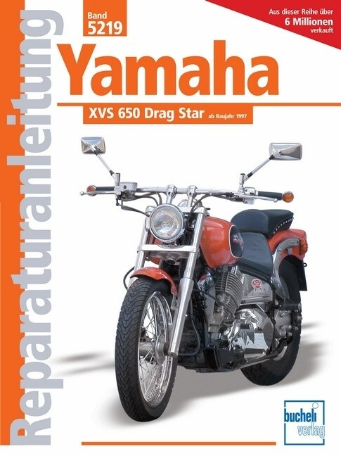 Yamaha XVS 650 Drag Star ab Baujahr 1997 als Buch