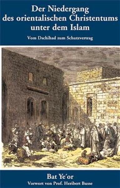 Der Niedergang des orientalischen Christentums unter dem Islam als Buch