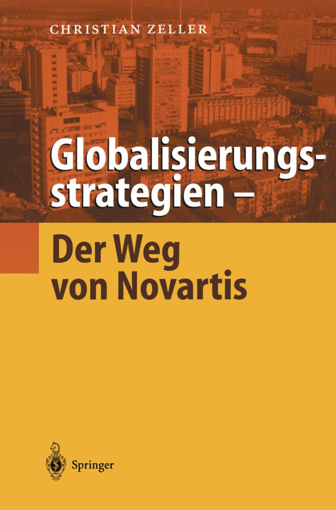 Globalisierungsstrategien - Der Weg von Novartis als Buch