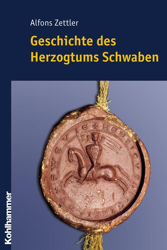Geschichte des Herzogtums Schwaben als Buch