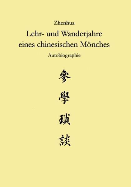 Zhenhua: Lehr und Wanderjahre eines chinesischen Mönches als Buch