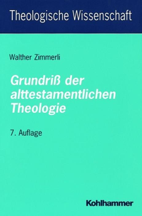 Grundriß der alttestamentlichen Theologie als Buch