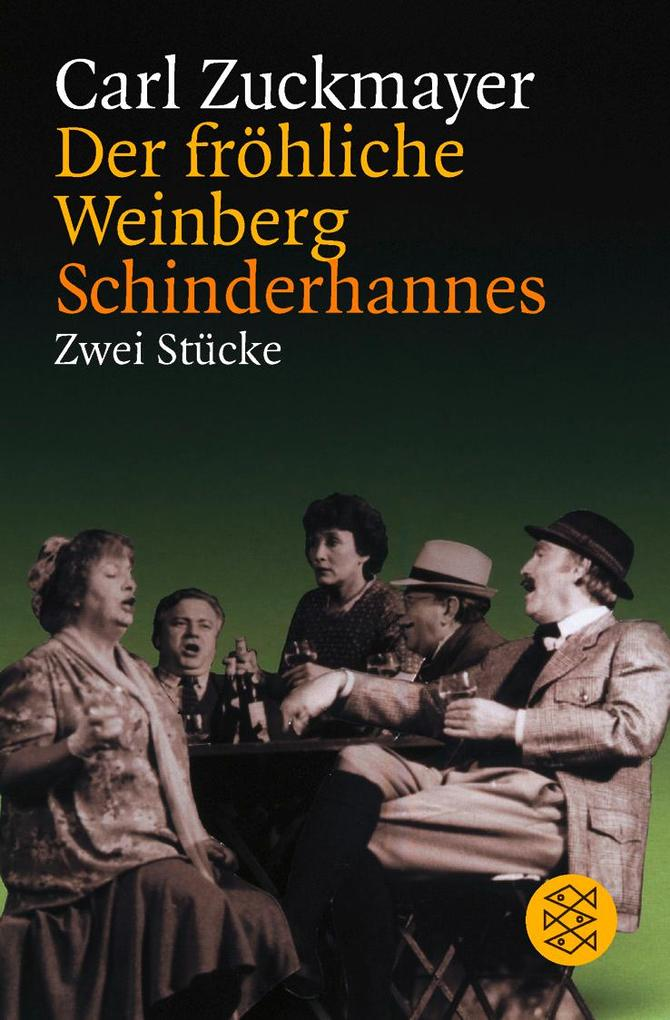 Der fröhliche Weinberg / Schinderhannes als Taschenbuch