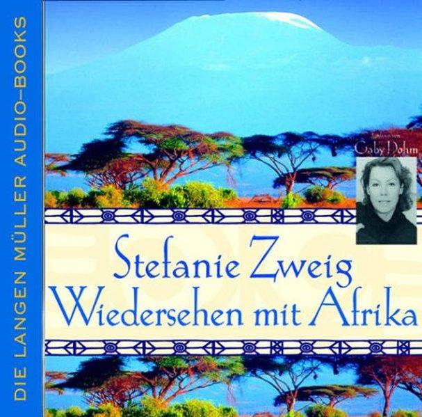 Wiedersehen mit Afrika. 4 CDs als Hörbuch