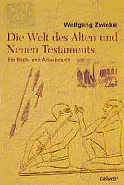 Die Welt des Alten und Neuen Testaments als Buch
