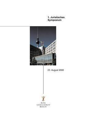 Juristisches Symposium der Bankgesellschaft Berlin als Buch