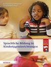 Sprachliche Bildung in Kindertageseinrichtungen