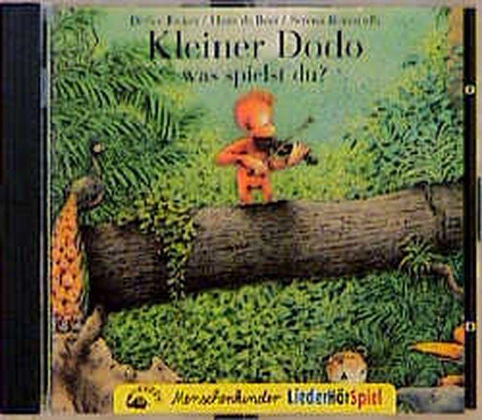 Kleiner Dodo was spielst du? CD als Hörbuch