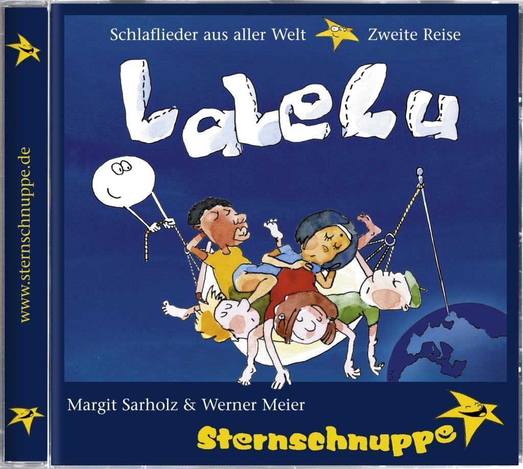 LaLeLu. Schlaflieder aus aller Welt. CD als Hörbuch