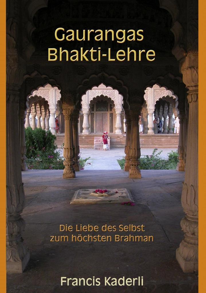 Gaurangas Bhakti-Lehre als eBook