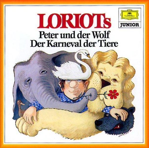 Loriots Peter und der Wolf / Der Karneval der Tiere. CD als Hörbuch