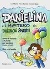 Danielina e il misterio dei pantaloni smarriti