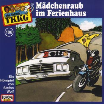106/Mädchenraub im Ferienhaus als Hörbuch