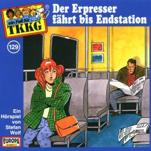 129/Der Erpresser fährt bis Endstation als Hörbuch