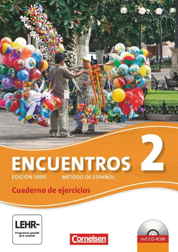 Encuentros 02. Cuaderno de ejercicios mit CD-Extra als Buch
