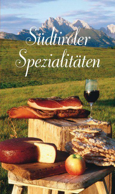 Südtiroler Spezialitäten als Buch