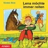 Lena möchte immer reiten. CD