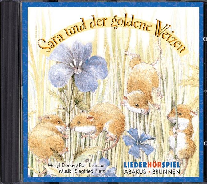 Sara und der goldene Weizen. CD als Hörbuch