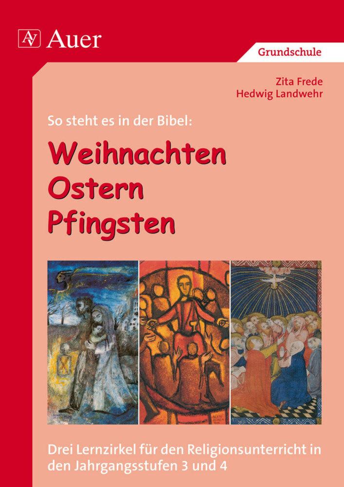 So steht es in der Bibel: Weihnachten - Ostern - Pfingsten als Buch