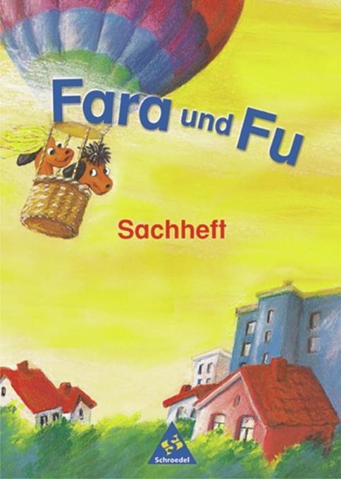 Fara und Fu. Sachheft. Neubearbeitung als Buch