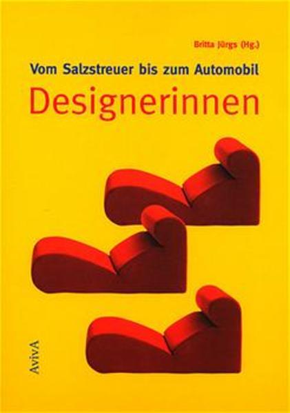 Vom Salzstreuer bis zum Automobil: Designerinnen als Buch