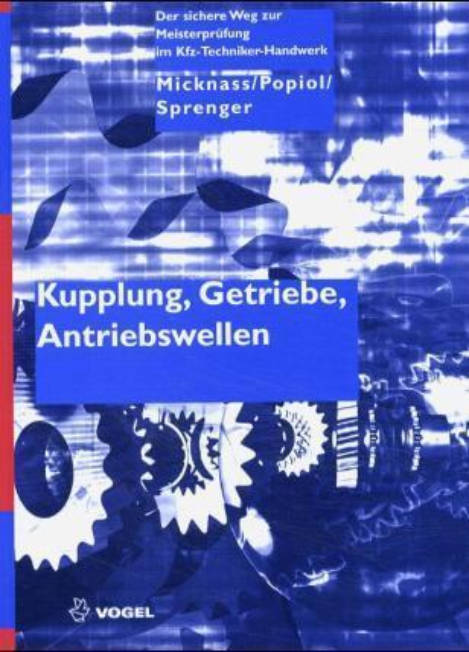 Kupplung, Getriebe, Antriebswellen als Buch