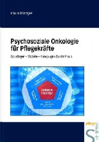 Psychosoziale Onkologie für Pflegekräfte als Buch