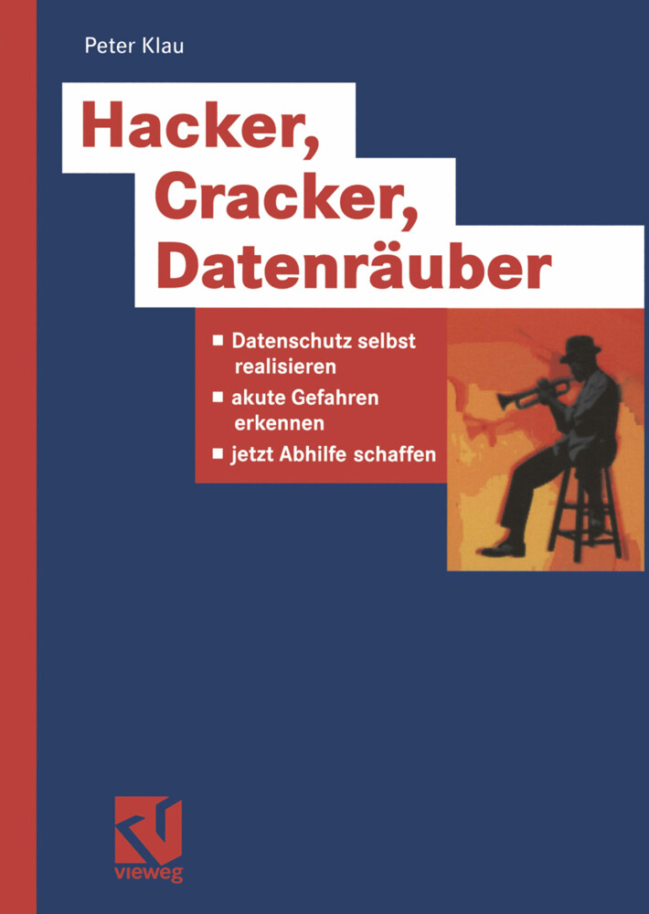 Hacker, Cracker, Datenräuber als Buch