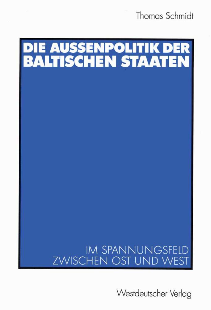Die Außenpolitik der baltischen Staaten als Buch