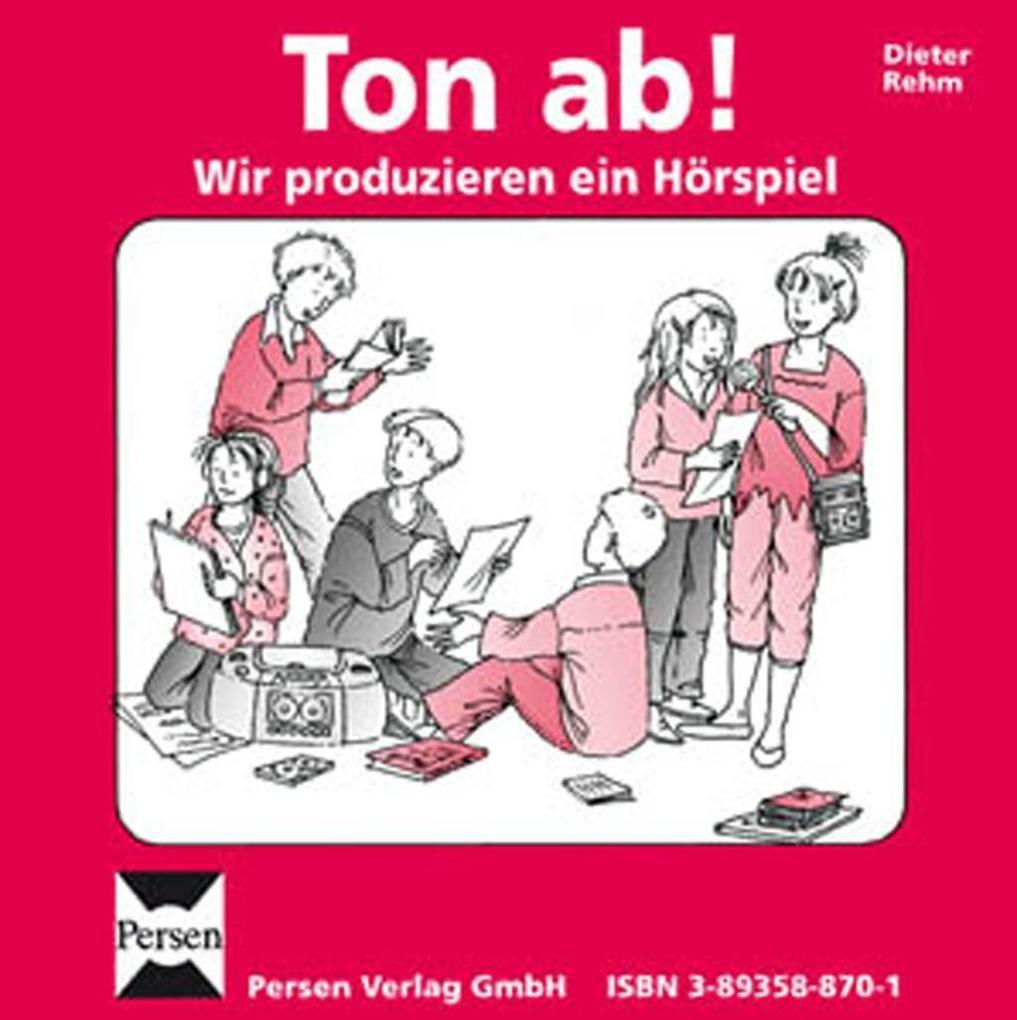 Ton ab! Wir produzieren ein Hörspiel. CD als Hörbuch