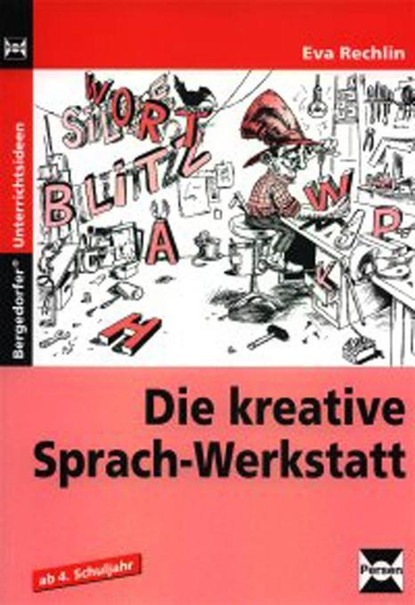 Die kreative Sprach-Werkstatt als Buch