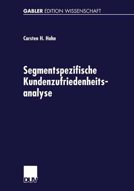 Segmentspezifische Kundenzufriedenheitsanalyse als Buch