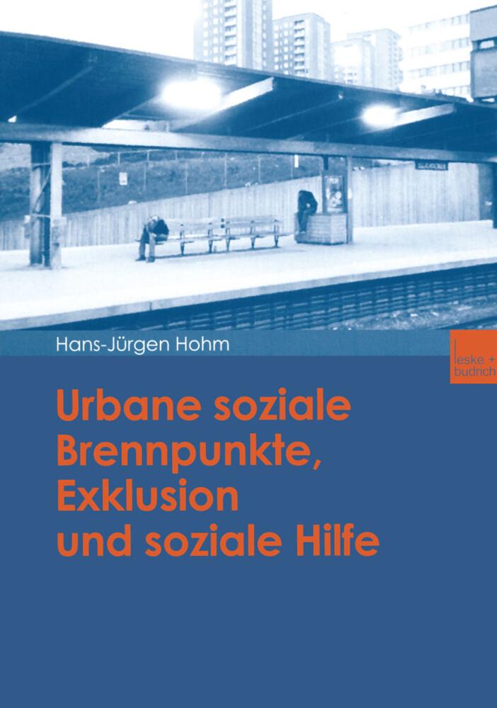 Urbane soziale Brennpunkte, Exklusion und soziale Hilfe als Buch
