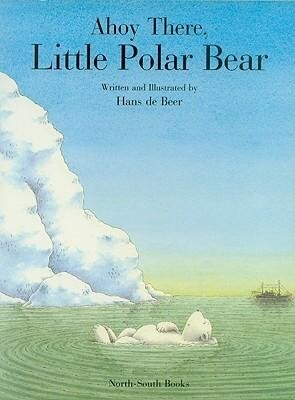 Ahoy There, Little Polar Bear! als Taschenbuch