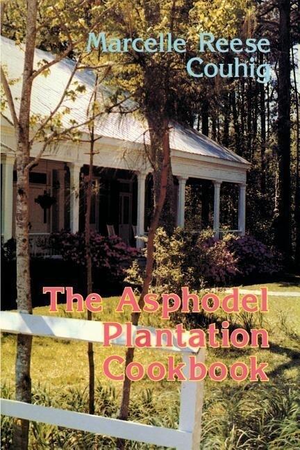 The Asphodel Plantation Cookbook als Taschenbuch