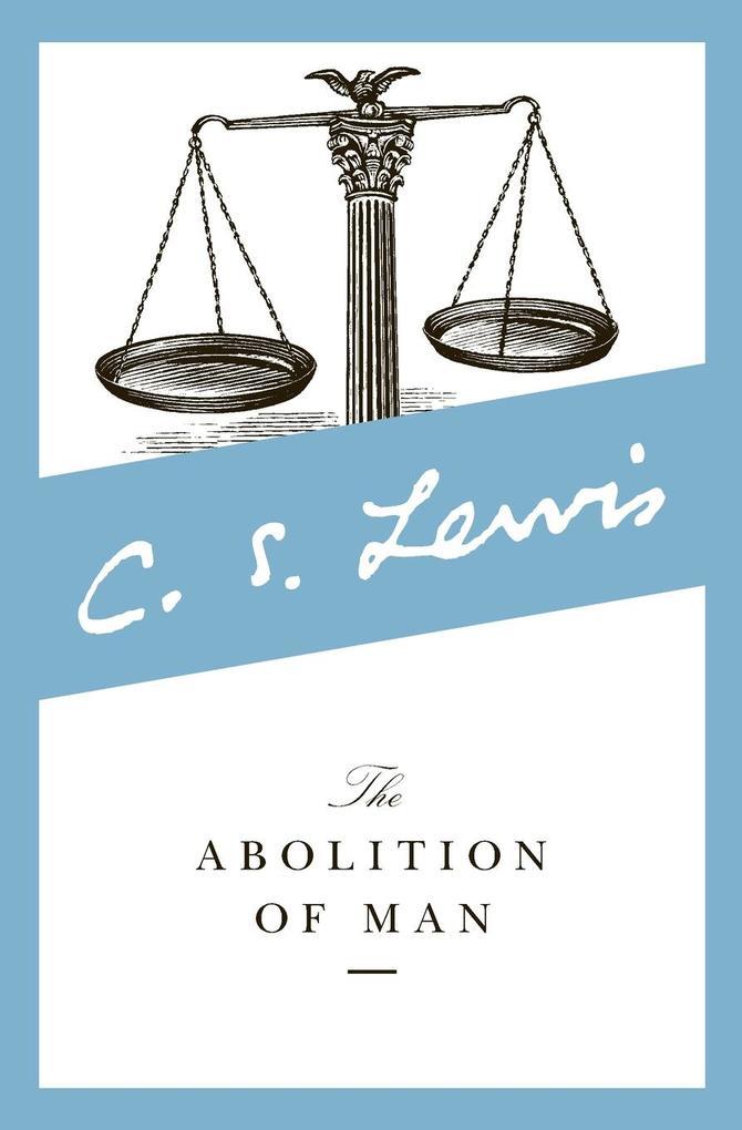 Abolition of Man, The als Buch