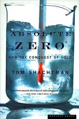 Absolute Zero and the Conquest of Cold als Taschenbuch