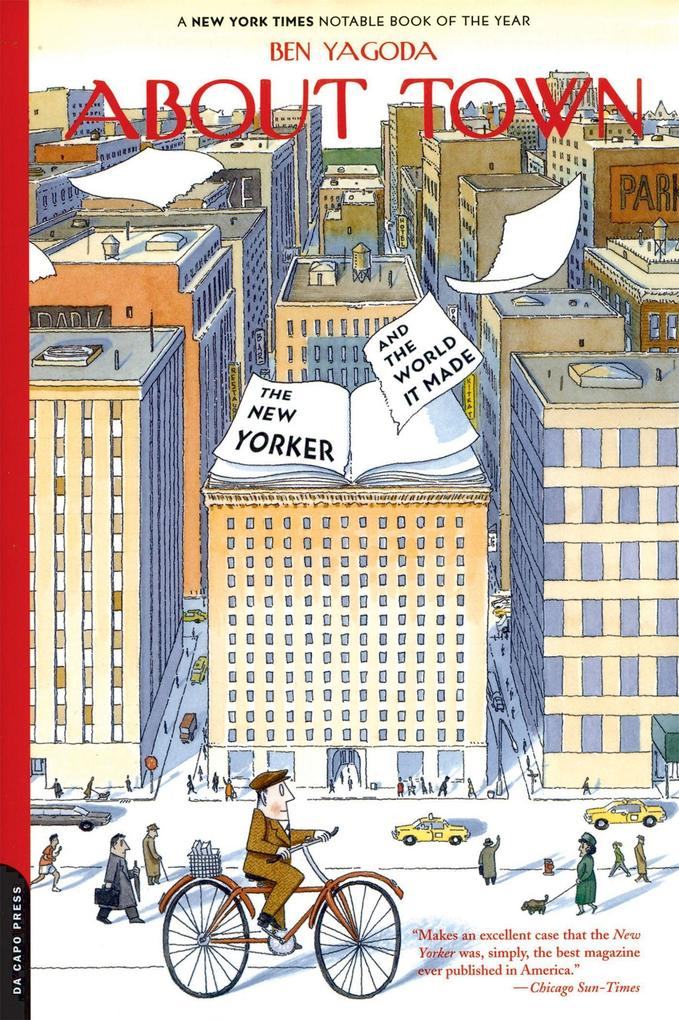 About Town: The New Yorker and the World It Made als Taschenbuch