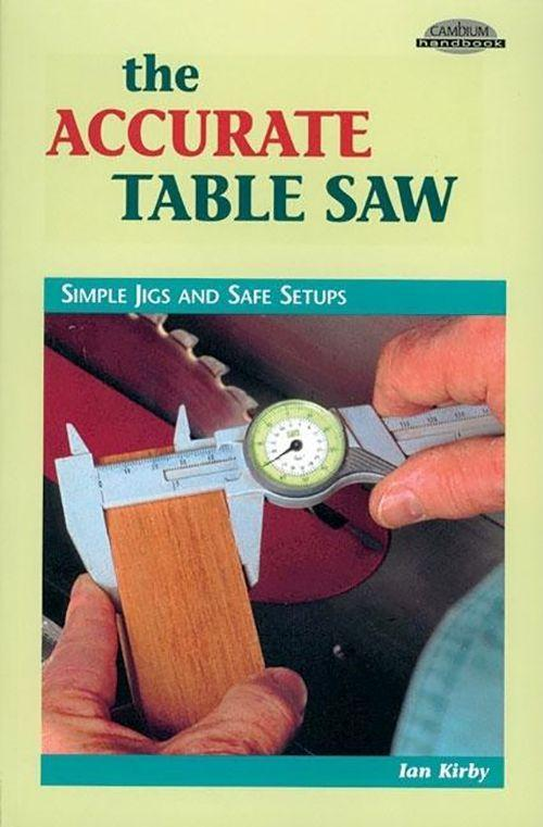 Accurate Table Saw als Taschenbuch