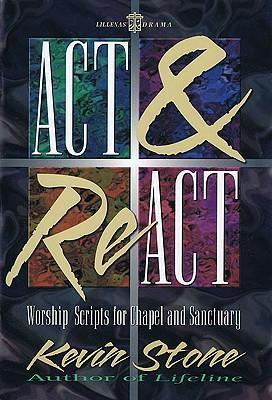 ACT and React: Worship Scripts for Chapel and Sanctuary als Taschenbuch