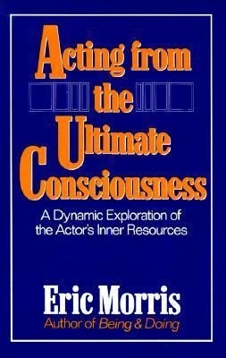 Acting from the Ultimate Consciousness als Taschenbuch