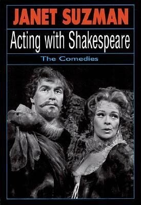 Acting with Shakespeare: The Comedies als Taschenbuch