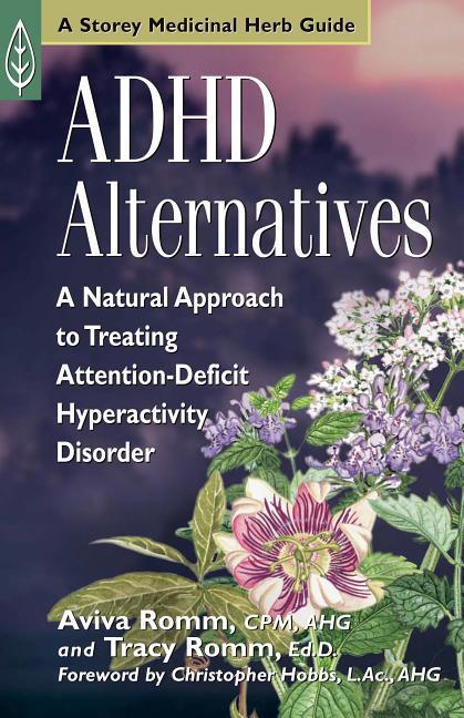 ADHD Alternatives: A Natural Approach to Treating Attention-Deficit Hyperactivity Disorder als Taschenbuch