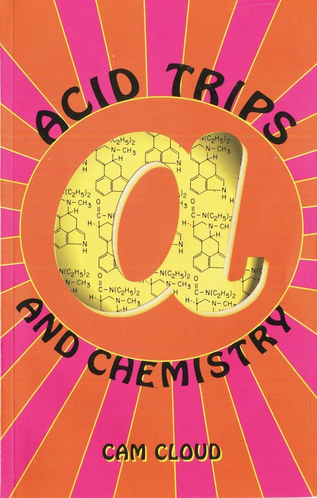 Acid Trips and Chemistry als Taschenbuch