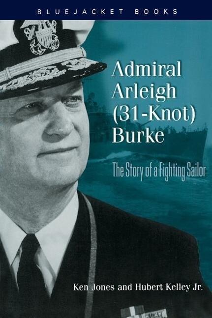 Admiral Arleigh (31-Knot) Burke als Taschenbuch