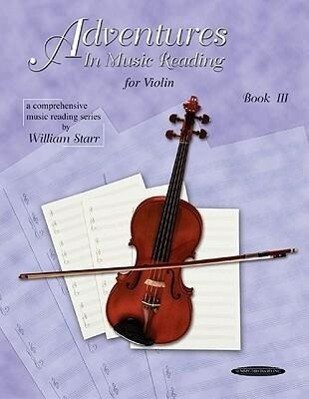 Adventures in Music Reading for Violin, Bk 3 als Taschenbuch