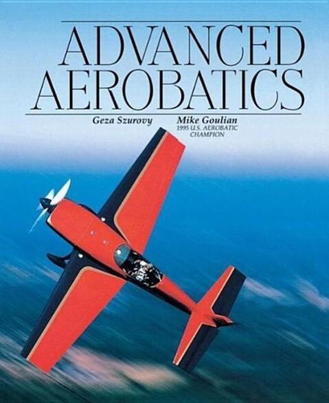 Advanced Aerobatics als Taschenbuch